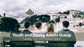 Youth and Young Adults Connect Group!